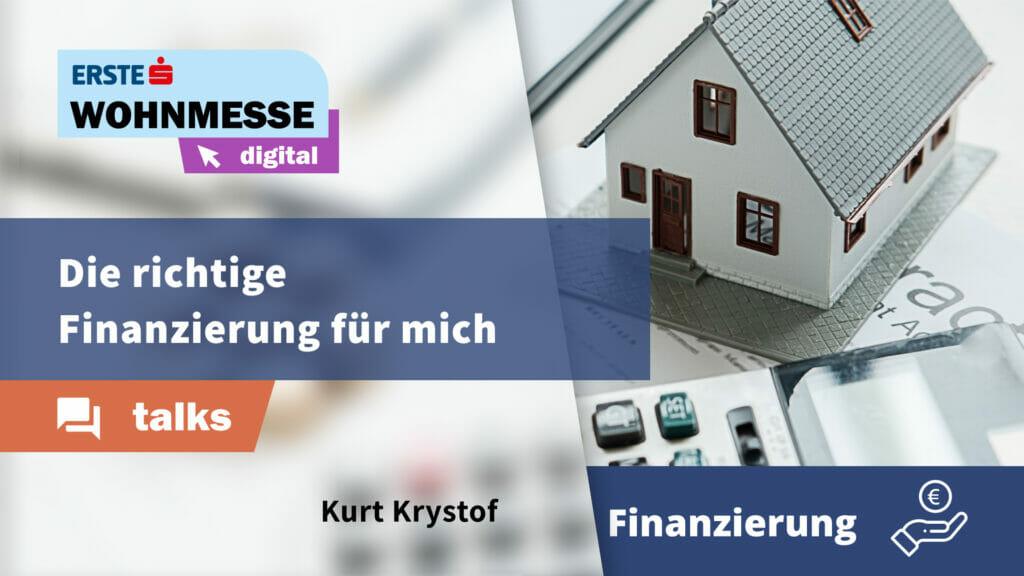 Die richtige Finanzierung für mich | Kurt Krystof