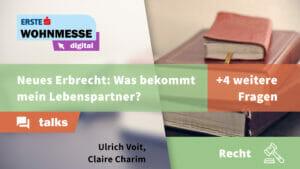 Neues Erbrecht? | 5 Fragen zu Immobilienrecht | Claire Charim und Ulrich Voit